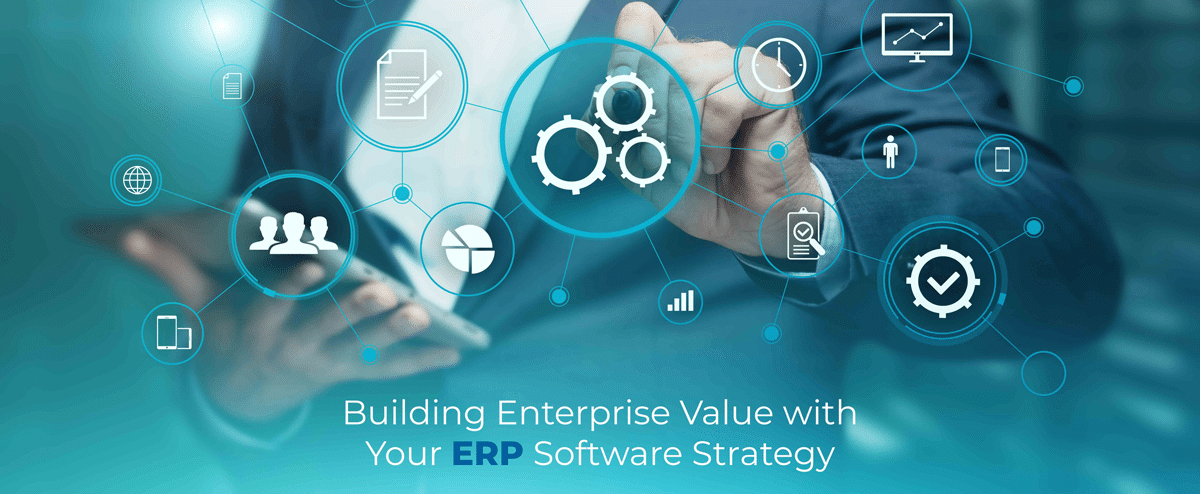 FBuilding-Enterprise-Value-with-Your-ERP-Software-Strategy-Photo-centered-lettering
